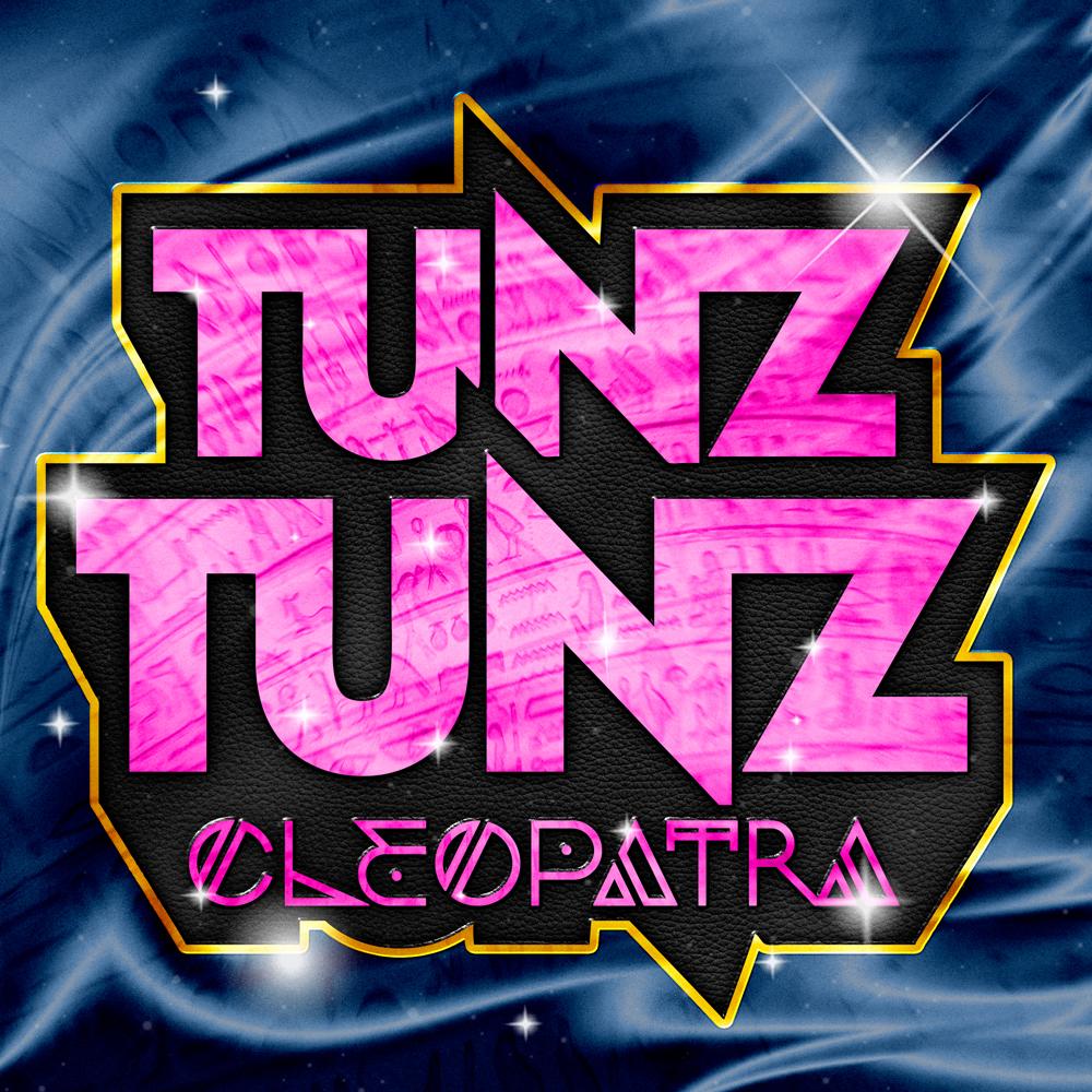 TUNZ TUNZ - Cleopatra